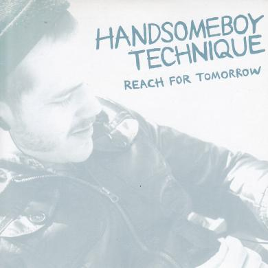 "HANDSOMEBOY TECHNIQUE / REACH FOR TOMORROW [7""]"