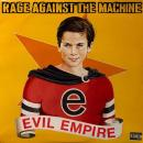RAGE AGAINST THE MACHINE / EVIL EMPIRE [LP]