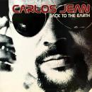 CARLOS JEAN / BACK TO THE EARTH [LP]