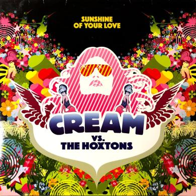 "CREAM VS. THE HOXTONS / SUNSHINE OF YOUR LOVE [12""]"
