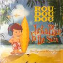 ROUDOUDOU / JUST A PLACE IN THE SUN [2LP]