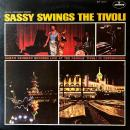 SARAH VAUGHAN / SASSY SWINGS THE TIVOLI [LP]