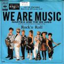"MARTIKA AND THE WE ARES / WE ARE MUSIC [7""]"