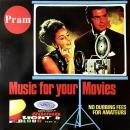 "PRAM / MUSIC FOR YOUR MOVIES [12""]"