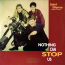 "SAINT ETIENNE / NOTHING CAN STOP US [12""]"