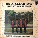 SUGANO KUNIHIKO (菅野邦彦) TRIO PLUS 1 / ON A CLEAR DAY LIVE AT VAN 99 HALL [LP]