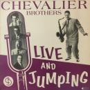 CHEVALIER BROTHERS / LIVE AND JUMPING [LP]