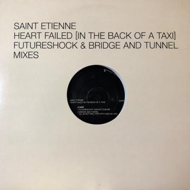 "SAINT ETIENNE / HEART FAILED (IN THE BACK OF A TAXI) [12""]"