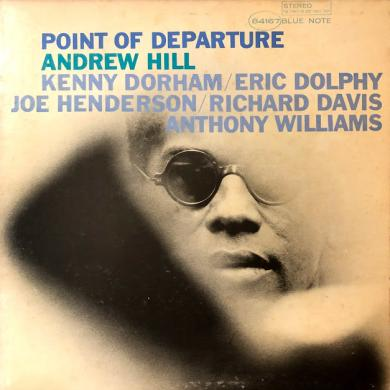 ANDREW HILL / POINT OF DEPARTURE [LP]