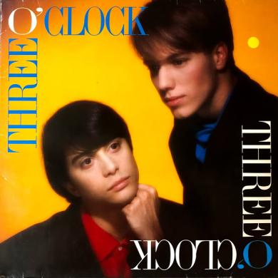 THREE O'CLOCK / VERMILLION [LP]