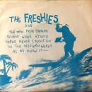 "FRESHIES / THE MEN FROM BANANA ISLAND WHOS STUPID IDEAS NEVER CAUGHT ON IN THE WESTERN WORLD ~ [7""]"