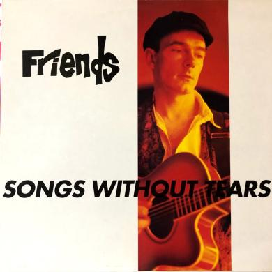 FRIENDS / SONGS WITHOUT TEARS [LP]