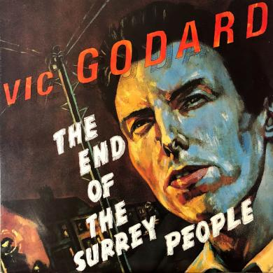 VIC GODARD / THE END OF THE SURREY PEOPLE [LP]