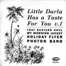 "VA / LITTLE DARLA HAS A TASTE FOR YOU V.1 [7""]"