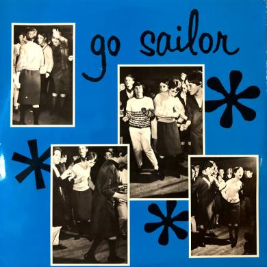 "GO SAILOR / DON'T GO [7""]"