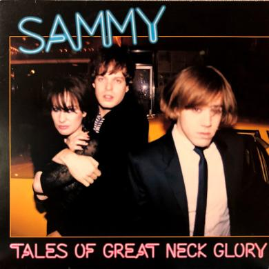SAMMY / TALES OF GREAT NECK GLORY [LP]