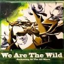 "GATHERING OF THE ALL STARS / WE ARE THE WILD [12""]"