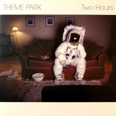 "THEME PARK / TWO HOURS [10""]"