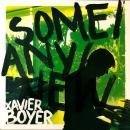 XAVIER BOYER / SOME/ANY/NEW [LP]