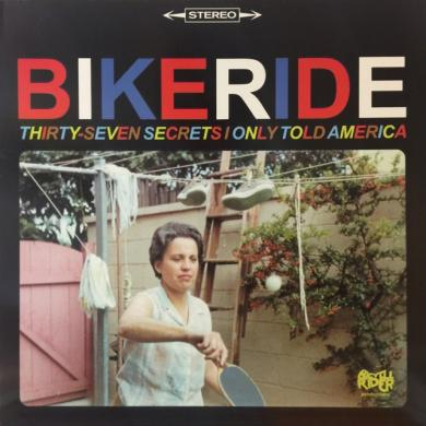 BIKERIDE / THIRTY-SEVEN SECRETS I ONLY TOLD AMERICA [LP]