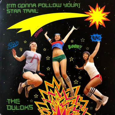 "THE DULOKS / (I'M GONNA FOLLOW YOUR) STAR TRAIL [7""]"