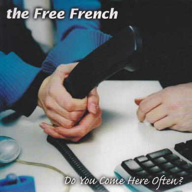 "FREE FRENCH / DO YOU COME HERE OFTEN? [7""]"