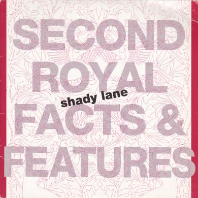 "SECOND ROYAL FACTS & FEATURES / SHADY LANE [7""]"