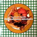 "DELICATESSEN MIXTURE / AGUAS AGOSTO [12""]"