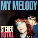 STEREO TOTAL / MY MELODY [LP]