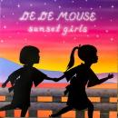 "DE DE MOUSE / SUNSET GIRLS [12""]"