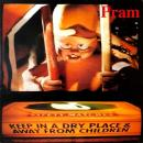 "PRAM / KEEP IN A DRY PLACE & AWAY FROM CHILDREN [12""]"